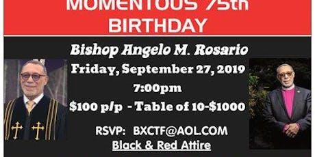 Bishop Rosario 75th Birthday Celebration tickets