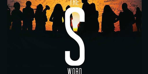 """""""The S Word"""" Screening and Discussion"""