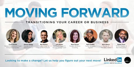Toronto Linkedin Local - Moving Forward: Transitioning Your Career/Business tickets