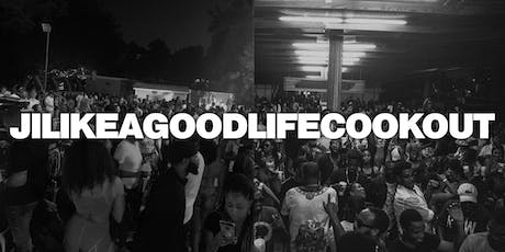 #JiLikeAGoodlifeCookout :: The Last Pool Party of The Summer tickets