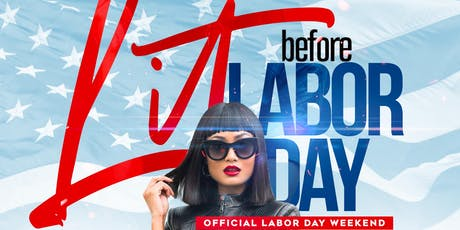 litt  before Labor Day day party at fantasy lounge tickets
