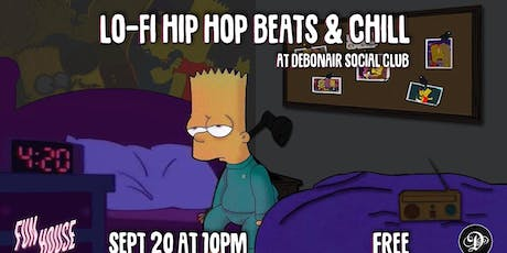 Lo-Fi Hip Hop Beats & Chill @ Debonair Social Club tickets