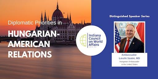 Distinguished Speakers - Hungarian-American Priorities