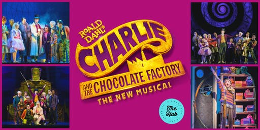 Charlie and The Chocolate Factory The New Musical (Package)