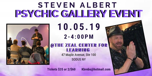 Steven Albert: Psychic Gallery Event - The Zeal Center