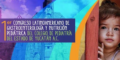 1er Congreso Latinoamericano de Gastroenterología  y Nutrición Pediátrica boletos
