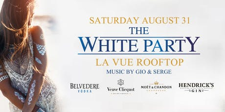 WHITE PARTY at LA VUE ROOFTOP // FREE w RSVP // DRESS CODE: WHITE tickets