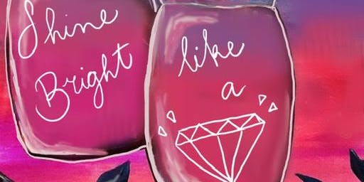 09/15 Shine Bright Like Sip & Paint