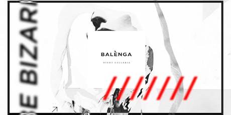BALÉNGA Night Galleria tickets