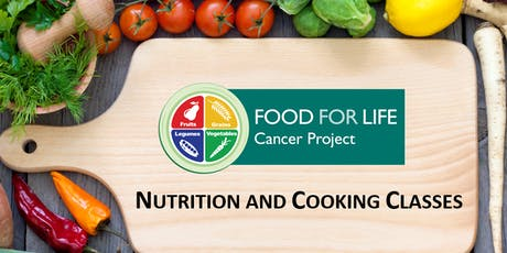 Food For Life Cancer Prevention Class tickets