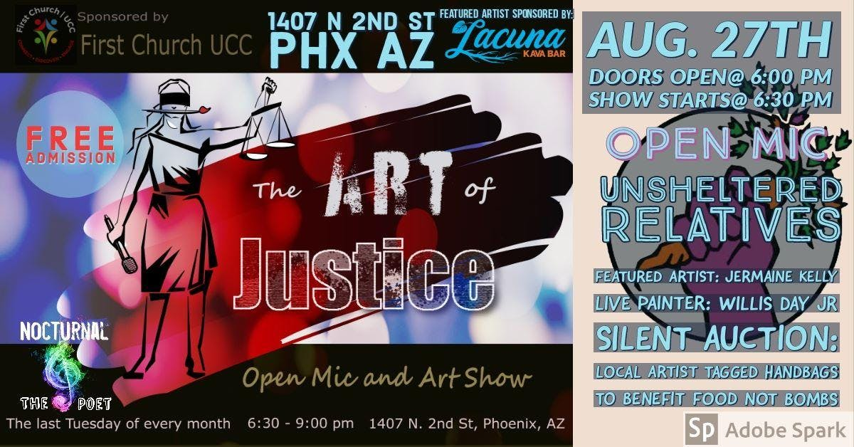 The Art of Justice Open Mic and Art Show August
