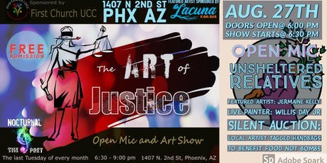 The Art of Justice Open Mic and Art Show August tickets