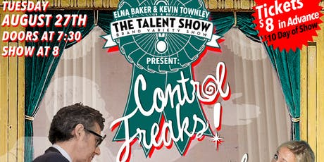 The Talent Show: Control Freak ft. Ira Glass, Nikki Glaser, Lucy Wainwright tickets
