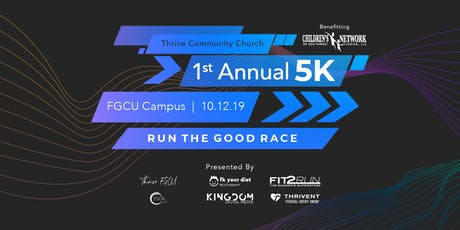 Thrive 5K - Supporting the Children's Network of SWFL tickets