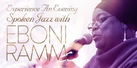 Experience An Evening Spoken Jazz with Eboni Ramm tickets