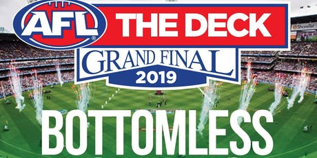 AFL Grand Final Day Party at The Deck! $49 Bottomless Drinks & Food! tickets
