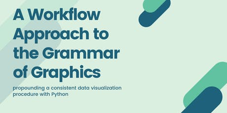 Python Workshop: A Workflow Approach to the Grammar of Graphics tickets