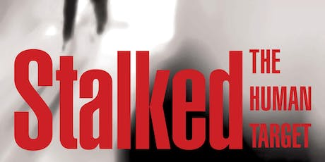 "Author Talk: Rachel Cassidy ""Stalked: the human target"" (Adults 16+) (Dickson Library) tickets"