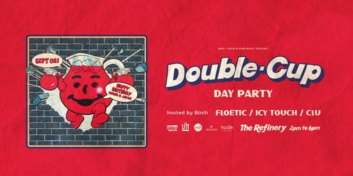 Double Cup Day Party