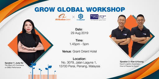 Grow Global Workshop with Alibaba, Transcargo and Exabytes