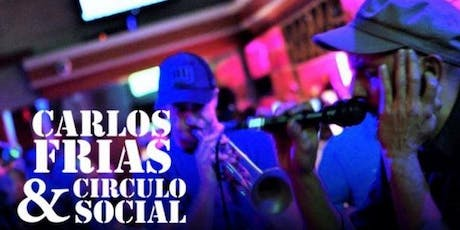 Jazz On Sloan Presents Latin Music with Carlos Frias and Circulo Social tickets