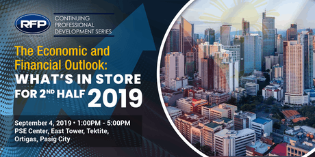 RFP CPD: Philippine Economic Outlook for 2H19 tickets