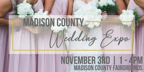 Madison County Wedding Expo tickets