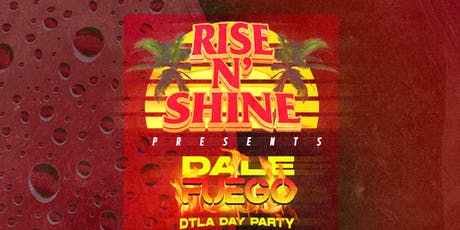 RISE 'N' SHINE DAY PARTY 21+ (REGGAETON & HIP HOP SPECIAL EDITION) tickets