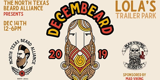 NTBA's DecemBEARD 2019 Beard  & Mustache Comp sponsored by Mad Viking