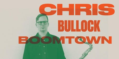 Chris Bullock Boomtown tickets