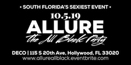 ALLURE | THE ALL BLACK PARTY tickets