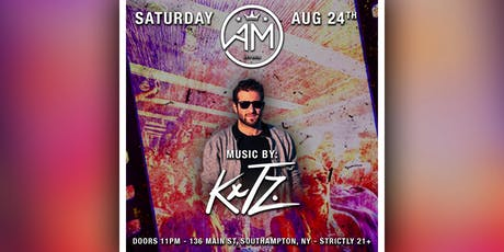KXTZ @ AM Southampton - August 24th tickets