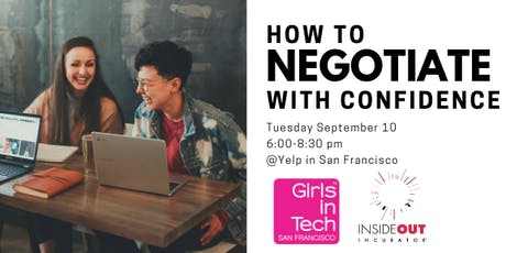 Girls in Tech & Inside Out Incubator Present: How to Negotiate with Confidence tickets