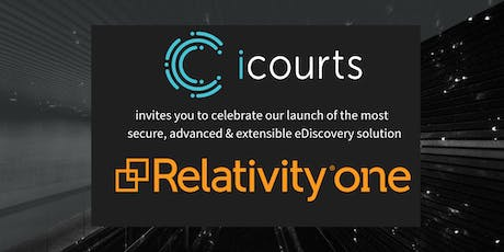 icourts launch of RelativityOne tickets