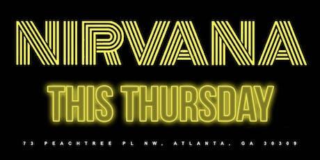 Nirvana Thursday party tickets