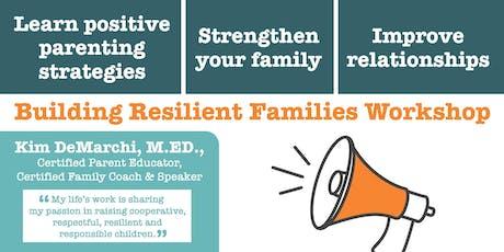 Building Resilient Families Workshop tickets