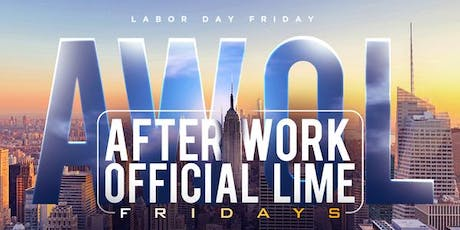 96 DEGREES of SOCA in MANHATTAN | AWOL FRIDAYS | LABORDAY FRIDAY | FREE CARIBBEAN AFTERWORK FETE  tickets