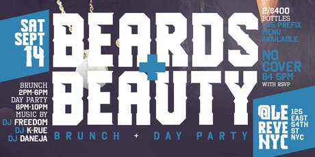 "CEO FRESH PRESENTS: "" BEARDS AND BEAUTY "" (BRUNCH & DAY PARTY) AT LE REVE NYC tickets"