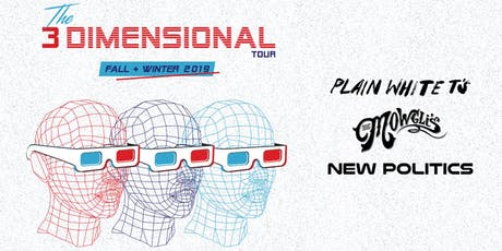 Plain White T's, The Mowgli's & New Politics – The 3 Dimensional Tour tickets