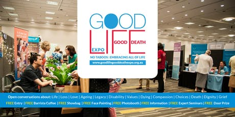 Good Life Good Death Expo Brisbane 2019 tickets
