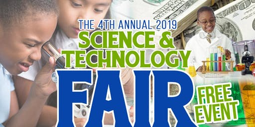 2019 Science and Technology Fair:  STEM, Money & Entrepreneurship