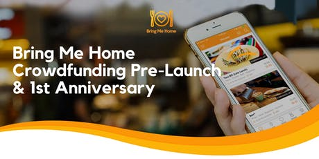 Bring Me Home Crowdfunding Pre-Launch & 1st Anniversary (MEL) tickets