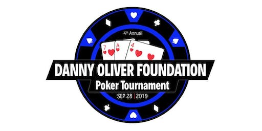4th Annual Danny Oliver Foundation Poker Tournament