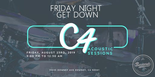 Friday Night Get Down with|| C4 Acoustic Sessions