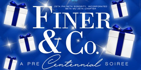 Finer & Co.: A Pre- Centennial Soirée tickets