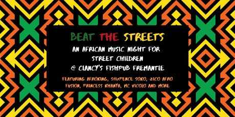 Beat the Streets' An African Music Night for Street Children tickets