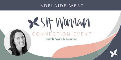SA Woman Connection Morning - Adelaide West
