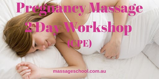 Pregnancy Massage - 2 Day CPE Event (14hrs)