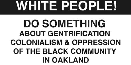 White Solidarity with Black power and Reparations: Oakland Uhuru Solidarity Movement Open Meeting  tickets