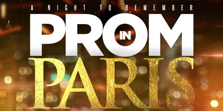 A Night to Remember: Prom In Paris tickets